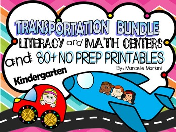 Transportation Theme- Literacy & Math Fun, Printables, Center Games, CCSS