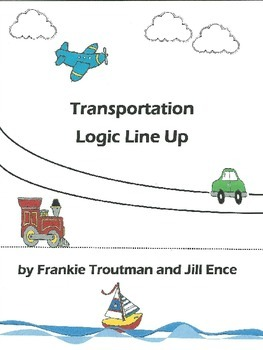 Transportation Logic Line Up NO PREP Common Core aligned