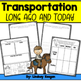 Transportation Long Ago and Today / Past or Present