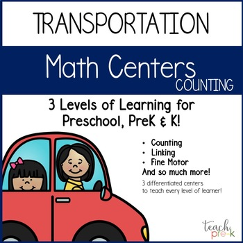 Transportation Math Centers:  Counting for Preschool, PreK & K
