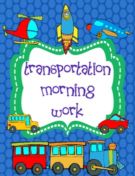 Transportation Morning Work  (Common Core Alligned)