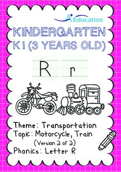 Transportation - Motorcycle, Train (II): Letter R - K1 (3 years old)
