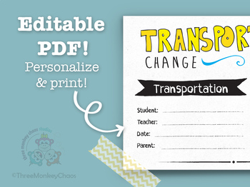 Transportation Note | Note for Teacher | School Excuse Note - Editable PDF