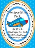 Transportation Pack for Pre-K, Kindergarten and ESL/EFL Classroom