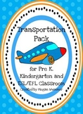 Transportation Pack for Pre-K, Kindergarten and ESL/EFL Classroom
