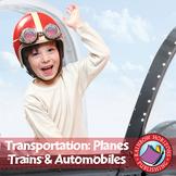 Transportation: Planes, Trains & Automobiles Gr. 1