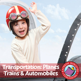 Transportation: Planes, Trains & Automobiles Gr. 1