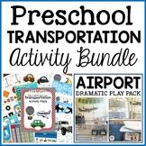 Transportation Preschool Dramatic Play and Activities Bundle
