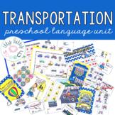 THEME OF THE WEEK: Transportation Preschool Language Unit