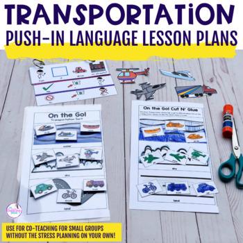 Transportation Push-In Language Lesson Plan Guides