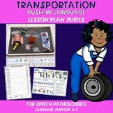 Transportation Push-In Language Lesson Plan Guides