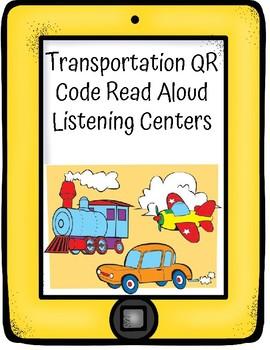 Transportation QR Code Read Aloud Listening Centers