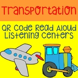 Transportation QR Code Read Aloud Listening Centers