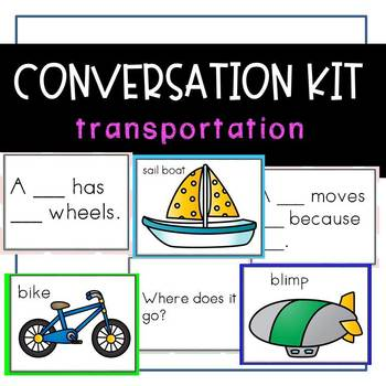 Conversation Kit: Transportation {ESL} (Kindergarten Wonders Unit 8 Week 1)