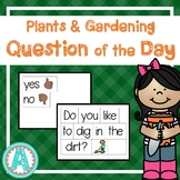 Plants & Gardening Question of the Day