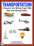 Transportation: A Research and Writing Project PLUS Centers!