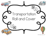 Transportation Roll & Cover Dice Game
