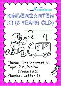 Transportation - Run, Minibus (I): Letter Q - K1 (3 years old), Kindergarten