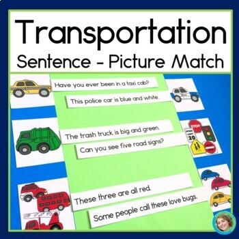 Transportation Sentence Picture Match Reading Center