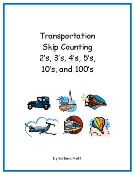 Transportation Skip Counting to 120: 2's, 3's, 4's, 5's, 10's, and 100's eBook
