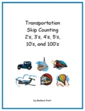 Transportation Skip Counting to 120: 2's, 3's, 4's, 5's, 1