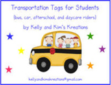 Transportation Tags for Students {bus, car, afterschool, and daycare riders}