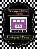 Transportation Theme - Alphabet Train
