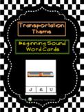 Transportation Theme - Beginning Sound Word Cards