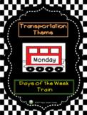 Transportation Theme - Days of the Week Train