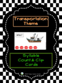 Transportation Theme - Syllable Count and Clip Cards