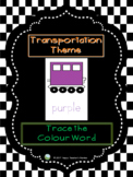 Transportation Theme - Trace the Colour Word