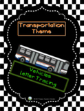 Transportation Theme - Vehicles Words Letter Tracing