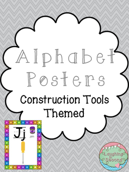 Construction Tools Themed Alphabet Posters