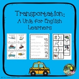 Transportation - Things that Go: Unit for Young Learners & ESL!