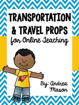 Transportation & Travel Props for Online Teaching (VIPKid)