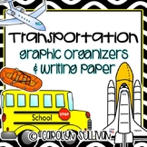 Transportation Types: Graphic Organizers and MORE!