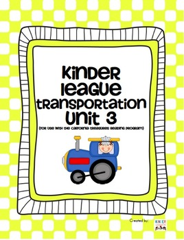 Transportation Unit- For use with the California Treasures Language Arts Program