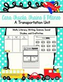 Transportation Unit: Math, Literacy, Science, Social Studies, and Craftivities