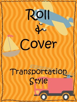 Transportation Unit- Roll and Cover