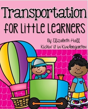 Transportation Unit for Little Learners