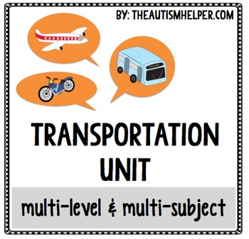 Transportation Unit {multi-level & multi-subject}