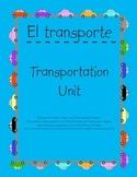 Transportation Unit/El transporte