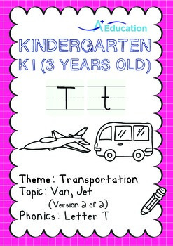 Transportation - Van, Jet (II): Letter T - K1 (3 years old)