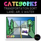 Transportation Vehicle Category Sort: Air, Land, & Water FREEBIE