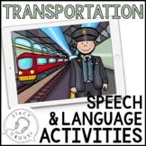 Transportation Vehicles Speech and Language Activities No Print Interactive PDF