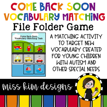 Transportation Vocabulary Come Back Soon Matching Folder Game Special Education