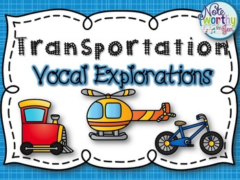 Transportation Vocal Explorations