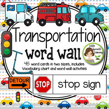 Transportation Word Wall  45 word cards -two sizes, includes traffic signs