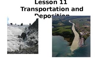 Transportation and Depostion