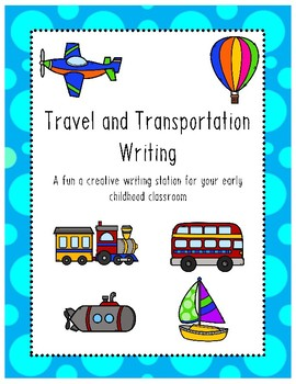 Transportation and Travel Writing Station